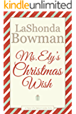 Ms. Ely's Christmas Wish: A New Life Tabernacle Short Story