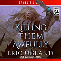 Killing Them Awfully: The Good Guys, Book 11