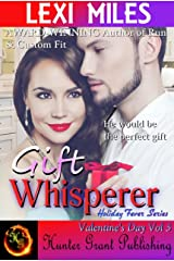 Gift Whisperer (Holiday Fever (Valentine's Day) Book 3) Kindle Edition