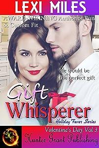 Gift Whisperer (Holiday Fever (Valentine's Day) Book 3)