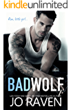 Bad Wolf: A Contemporary Bad Boy Next Door Standalone Romance (English Edition)