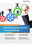 Demand Planning with SAP APO - Concepts and Design