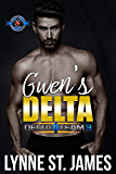 Gwen's Delta (Special Forces: Operation Alpha) (Delta Team Three Book 3)