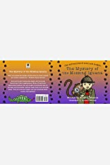 The Adventures of Alex and Angelo: The Mystery of the Missing Iguana Kindle Edition