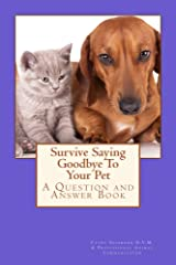 Survive Saying Goodbye To Your Pet (Animal Communication by Cathy Seabrook D.V.M. Book 4) Kindle Edition