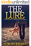 The Lure: a small town murder mystery (Frank Bennett Adirondack Mountain Mystery Series Book 2)