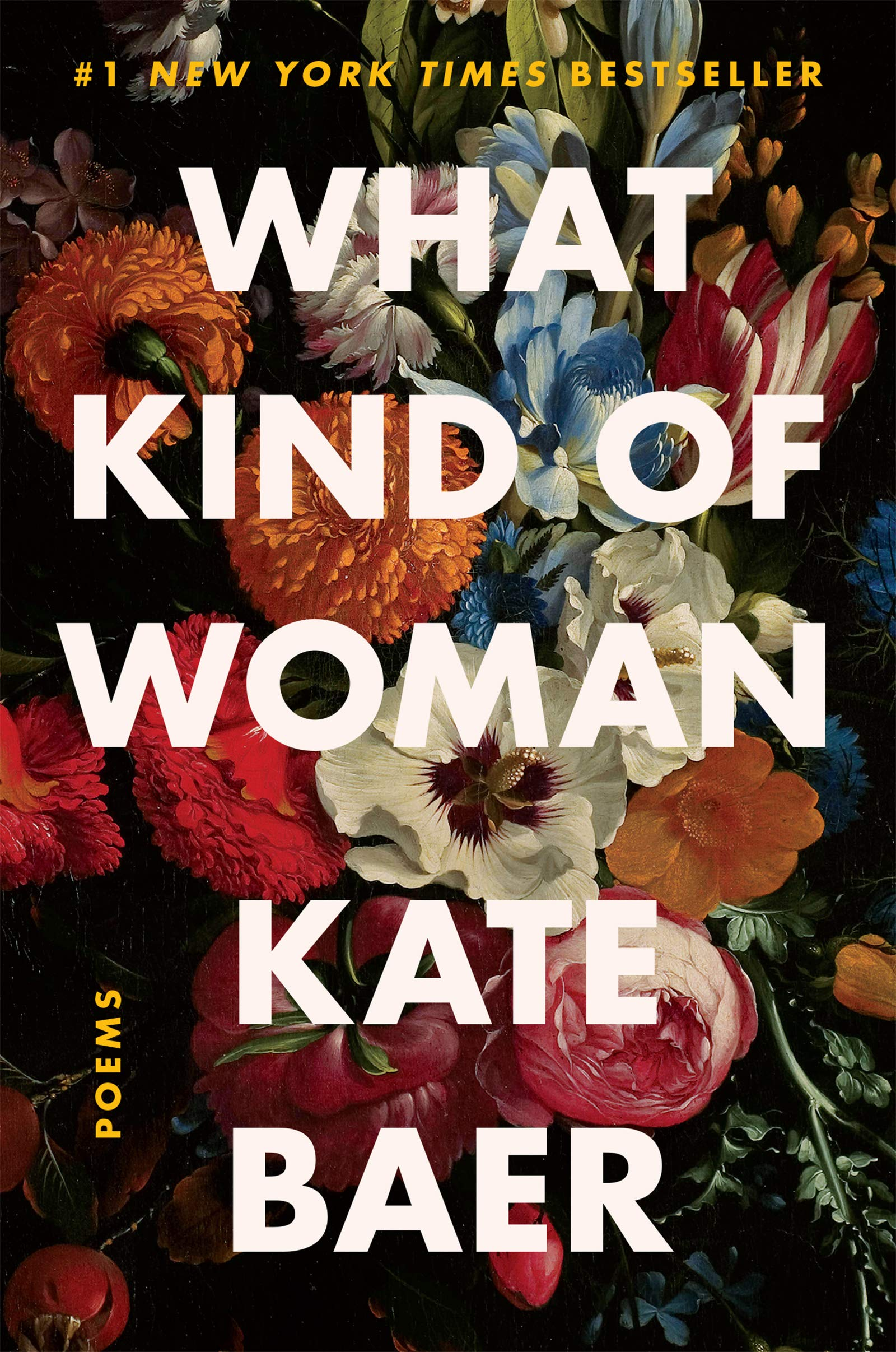 What Kind of Woman: Poems: Kate Baer