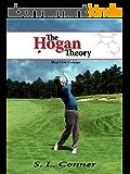 The Hogan Theory - Dual Core Concept (English Edition)