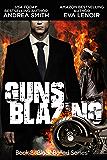 Guns Blazing (Black Balled Series Book 2)