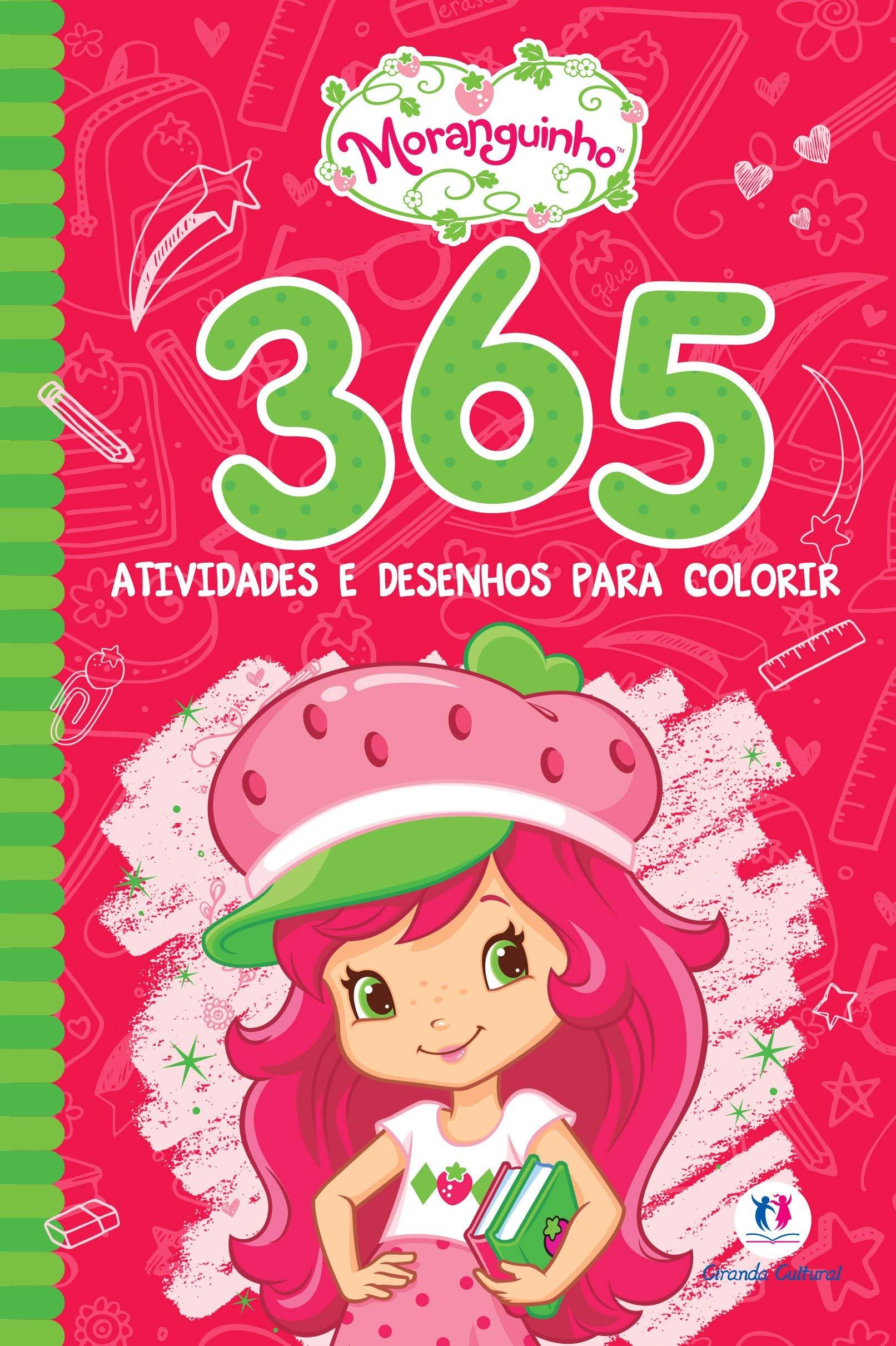 365 Atividades E Desenhos Para Colorir Moranguinho Varios
