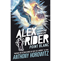 Point Blanc (Alex Rider Book 2)
