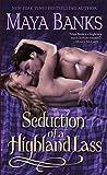 Seduction of a Highland Lass (The Highlanders)