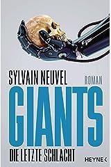 Giants - Die letzte Schlacht: Roman (Giants-Reihe 3) (German Edition) Kindle Edition
