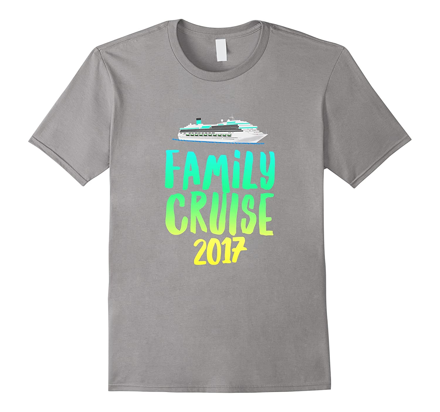 Family Cruise 2017 awesome summer vacation gift t-shirt