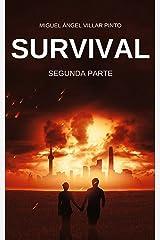 Survival: Segunda Parte (Spanish Edition) Kindle Edition