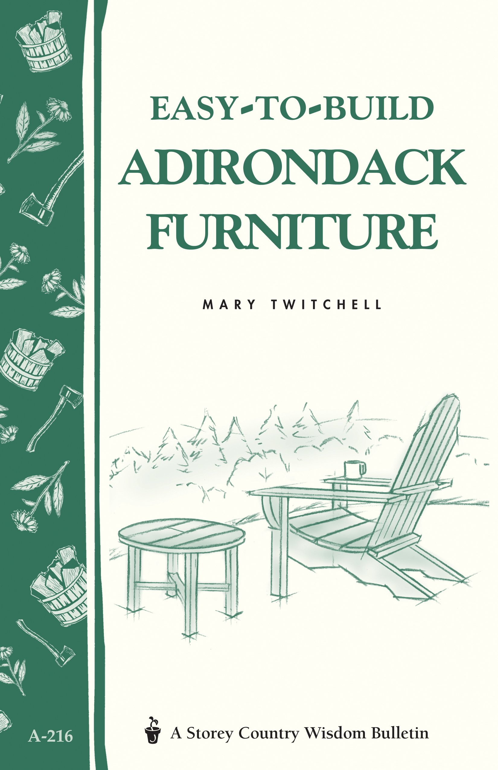 Easy To Build Adirondack Furniture: Amazon.de: Mary Twitchell: Bücher
