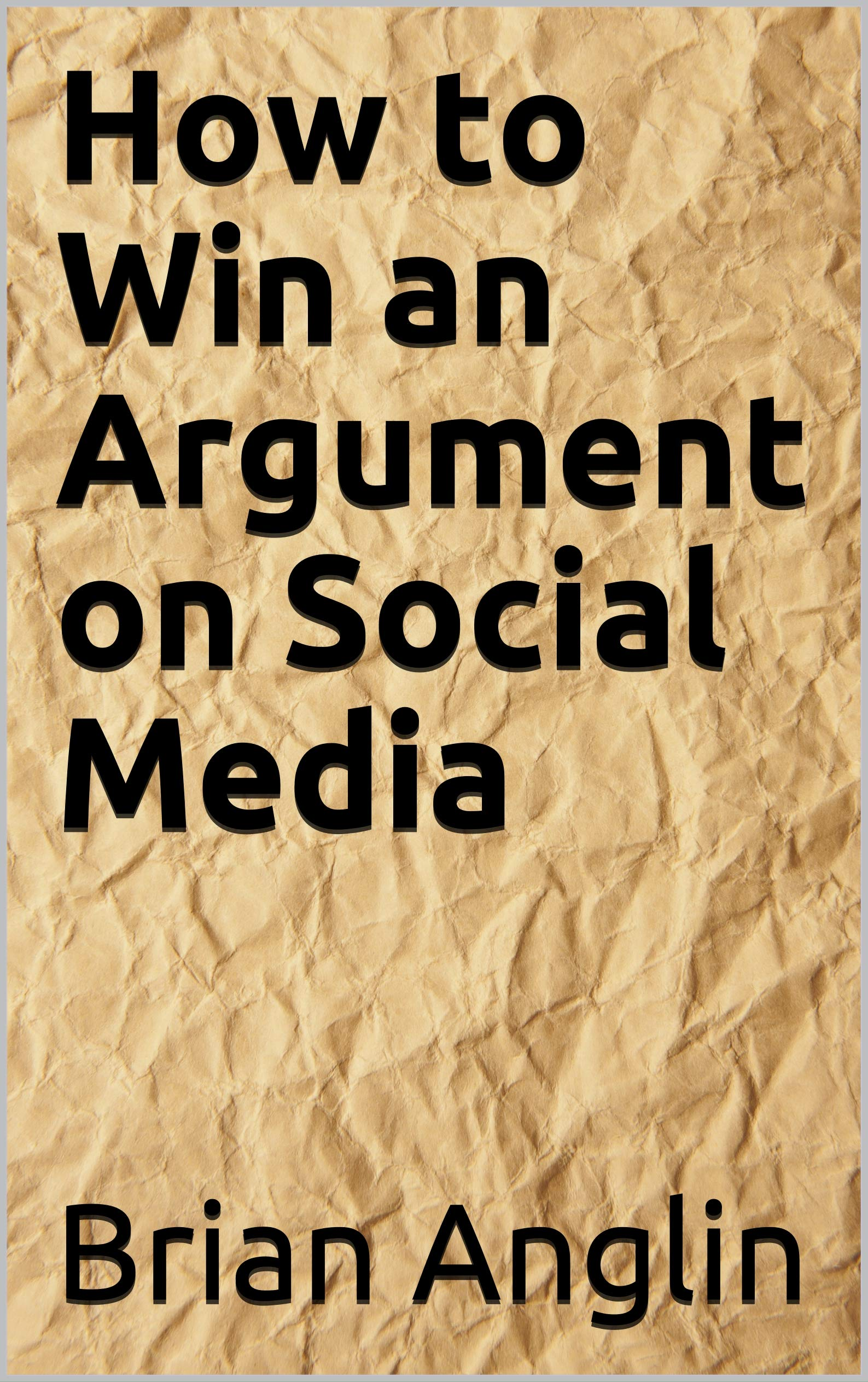 How to Win an Argument on Social Media