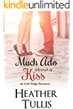 Much Ado About a Kiss (Echo Ridge Romance Book 2) (English Edition)
