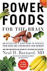 Power Foods for the Brain: An Effective 3-Step Plan to Protect Your Mind and Strengthen Your Memory Kindle Edition
