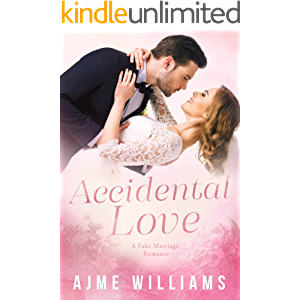 Accidental Love: A Fake Marriage Romance