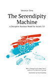 The Serendipity Machine (English Edition)