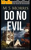 Do No Evil: An Oxford Murder Mystery (Bridget Hart Book 3)