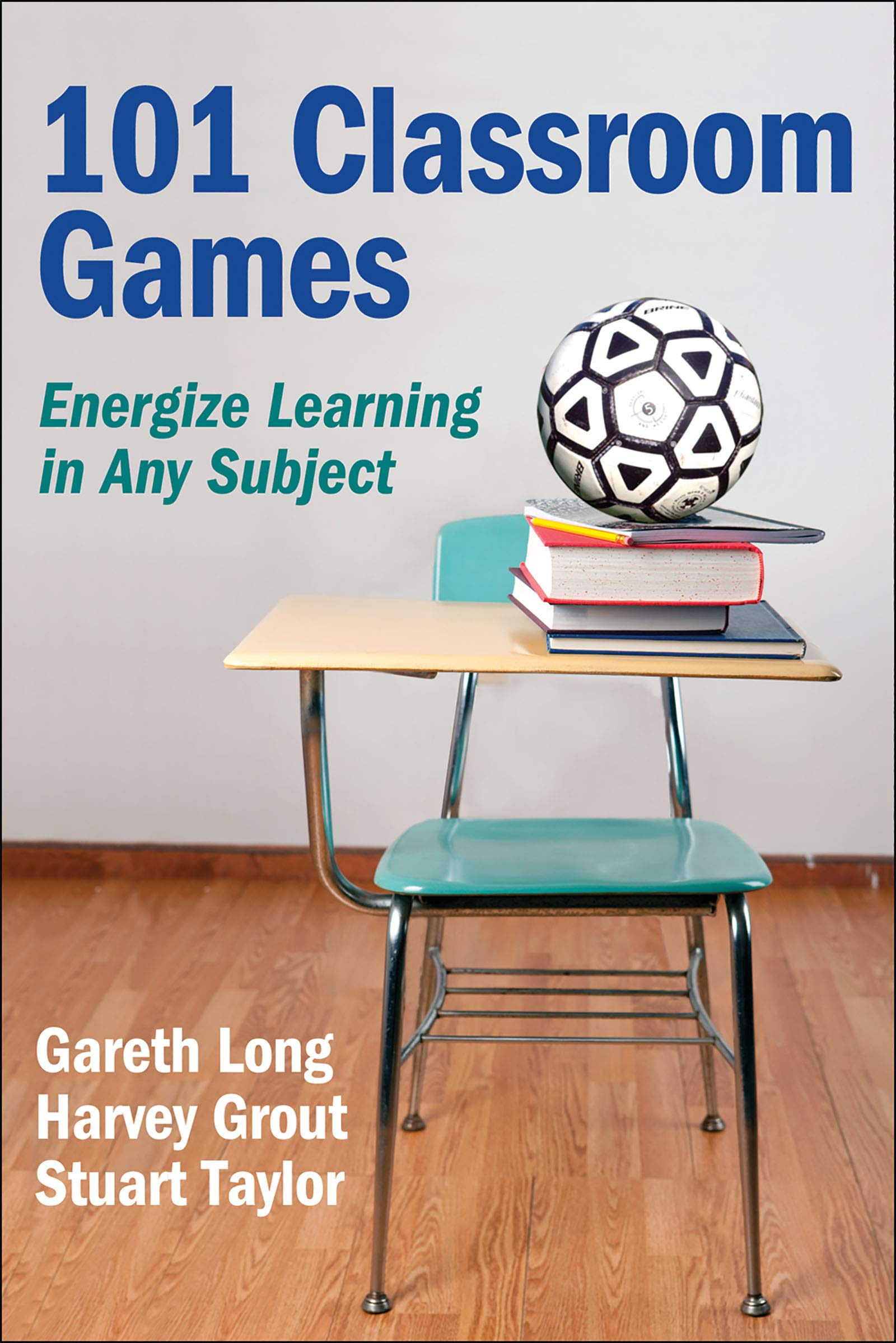 101 Classroom Games: Energize Learning in Any Subject: Gareth Long, Harvey  Grout, Stuart Taylor: 9780736095105: Administration: Amazon Canada