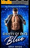 Blue: Lights of Fate: An Omegaverse Romance