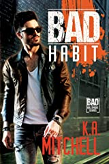 Bad Habit (Bad in Baltimore Book 6) Kindle Edition