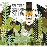 Sr. Tigre Solto na Selva
