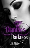 Dianthe's Darkness: Paranormal Reverse Harem (Dia Mcleareay Series Book 4)