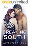 Breaking South (The Save Me Series Book 3)