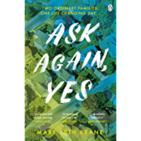 Ask Again, Yes: The gripping, emotional and life-affirming New York Times bestseller (English Edition)