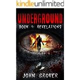 Underground Book 1: Revelations (The Underground Trilogy)