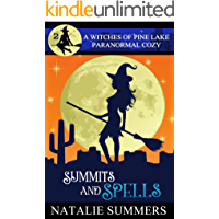 Summits and Spells (A Witches of Pine Lake Paranormal Cozy Book 2)