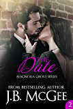 The Date (Magnolia Grove Book 2)