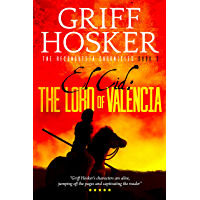 The Lord of Valencia (Reconquista Chronicles Book 3) (English Edition)
