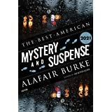 The Best American Mystery and Suspense 2021 (The Best American Series ®)