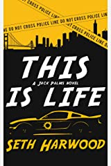 This Is Life: A Gripping Crime Suspense Thriller (Jack Palms Crime Book 2) Kindle Edition