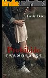 Prohibido enamorarse (Spanish Edition)