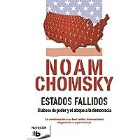 Estados Fallidos: El abuso de poder y ataque a la democracia (No ficción)