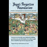 Yoga's Forgotten Foundation