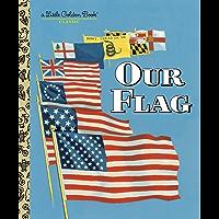Our Flag (Little Golden Book)