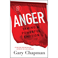 Anger: Taming a Powerful Emotion (English Edition)