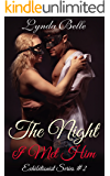 The Night I Met Him: Exhibitionist Series Book 2 (Exhibitionism Encounters)