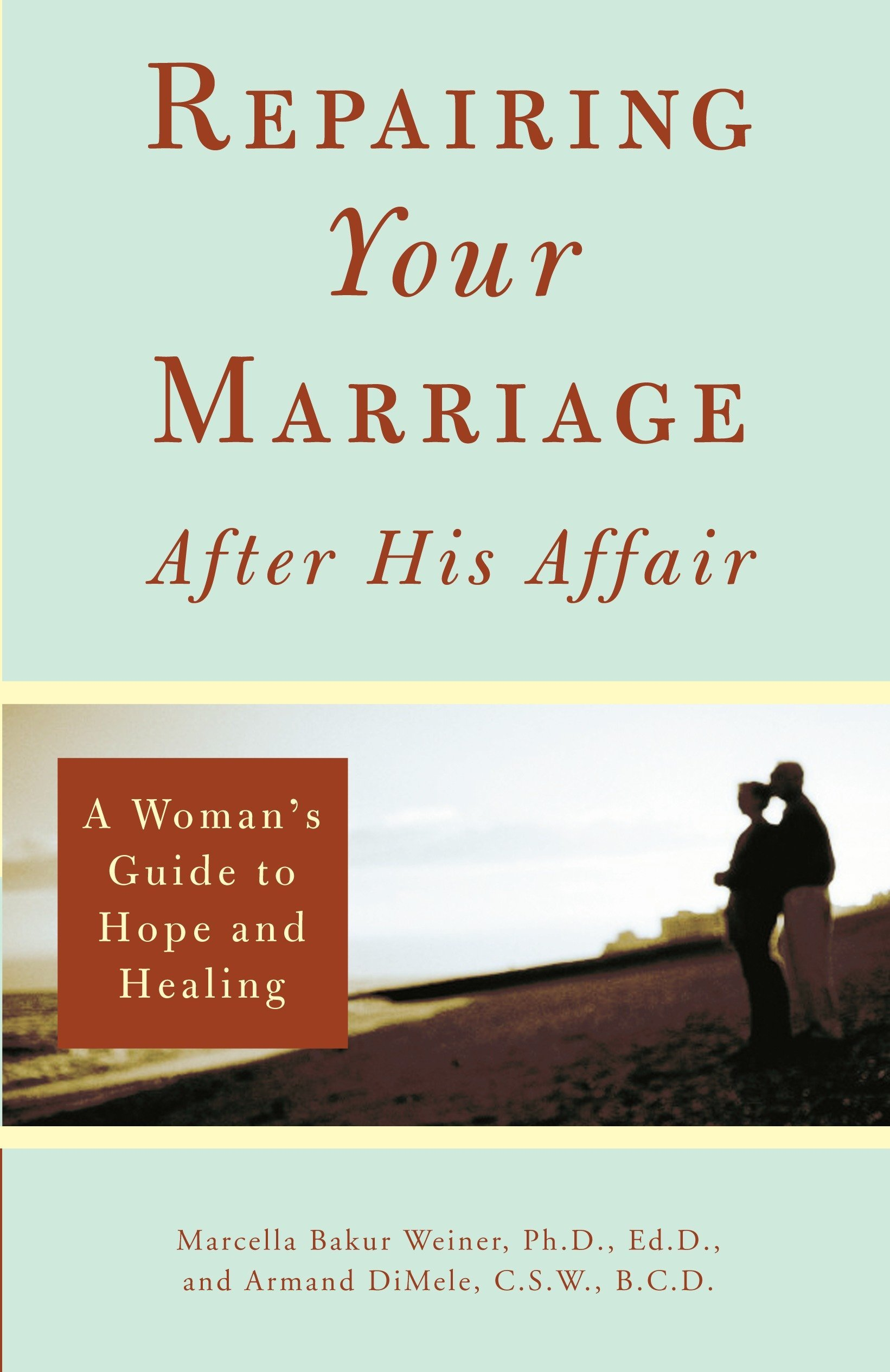 how to restore a marriage after an affair