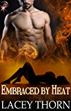 Embraced by Heat (Demon Chronicles, Book Three) by Lacey Thorn