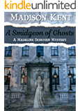 A Smidgeon of Ghosts (Madeline Donovan Mysteries Book 6)