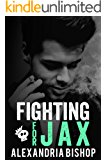 Fighting for Jax (Ashland Series Book 4)