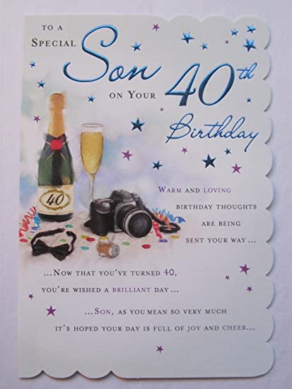 STUNNING TOP RANGE BEAUTIFULLY WORDED SON FORTY 40TH BIRTHDAY